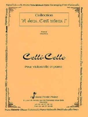 Celli-Cello - Pascal Franck - Partition - laflutedepan.com