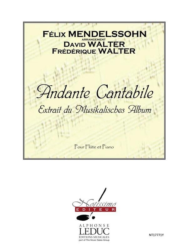 MENDELSSOHN - Andante and Cantabile - Flute and Piano - Partition - di-arezzo.co.uk