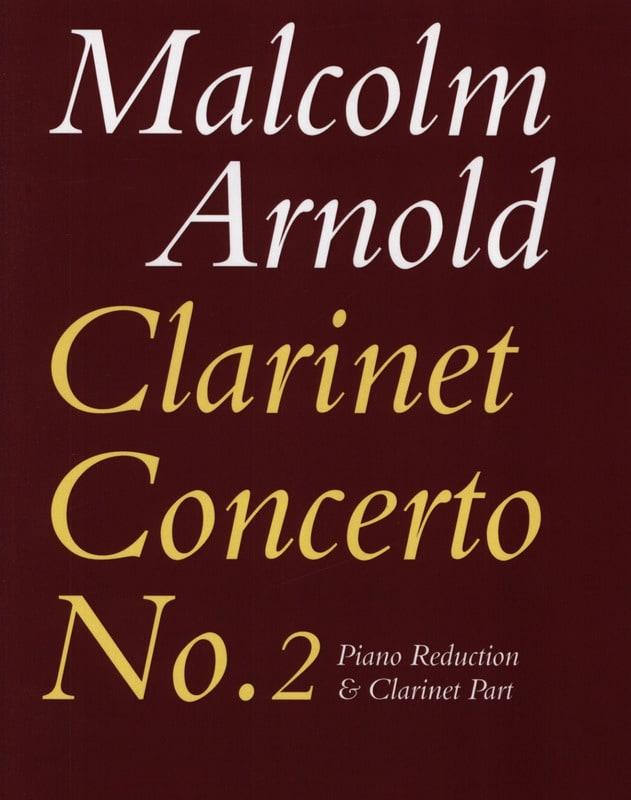Malcolm Arnold - Clarinet Concerto No. 2 op. 115 - Piano Clarinet - Partition - di-arezzo.com