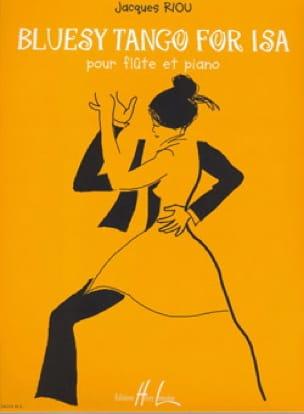Bluesy Tango for Isa - Jacques Riou - Partition - laflutedepan.com