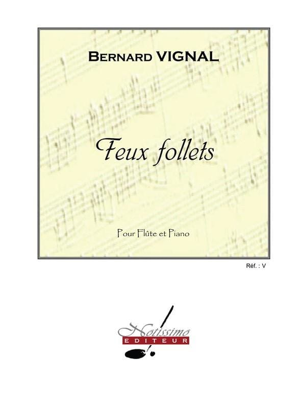 Feux follets - Bernard Vignal - Partition - laflutedepan.com