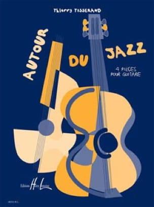 Thierry Tisserand - Autour du Jazz - Partition - di-arezzo.fr
