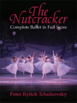 TCHAIKOVSKY - The Nutcracker - Partition - di-arezzo.co.uk