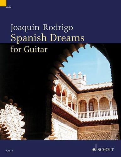 Joaquín Rodrigo - Spanish dreams for guitar - Partition - di-arezzo.co.uk
