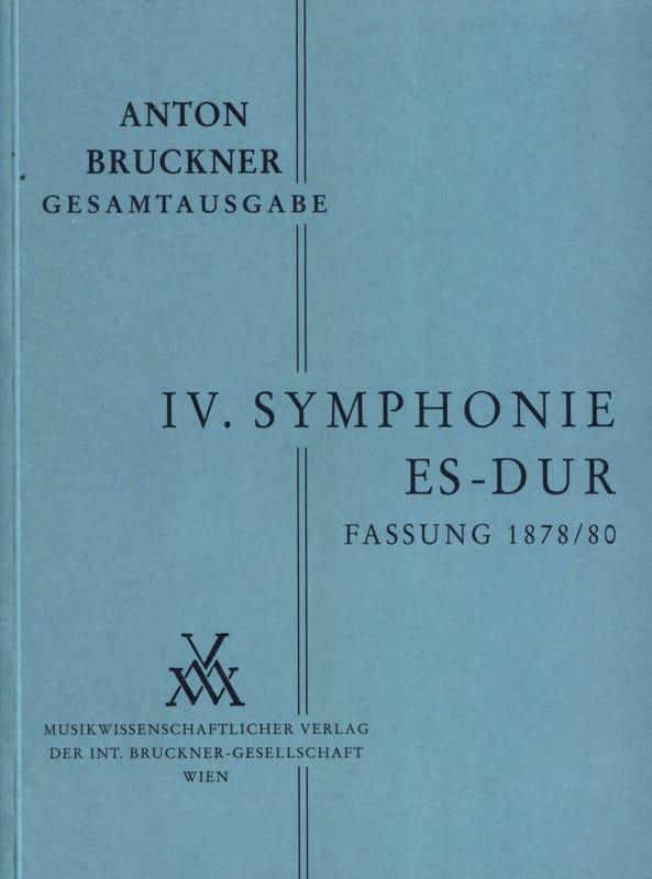 Anton Bruckner - Symphony Nr. 4 Es-Dur 2. Fassung 1878/80 [Bd. 4/2] - Partition - di-arezzo.co.uk