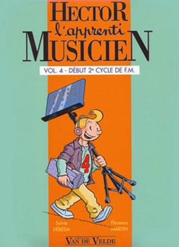 Sylvie DEBEDA, Florence MARTIN et Caroline HESLOUIS - Hector, The Apprentice Musician - Volume 4 - Partition - di-arezzo.co.uk
