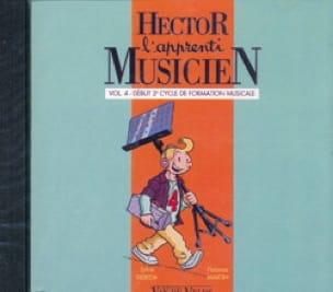 Sylvie DEBEDA, Florence MARTIN et Caroline HESLOUIS - CD - Hector L'apprenti Musicien - Volume 4 - Partition - di-arezzo.fr