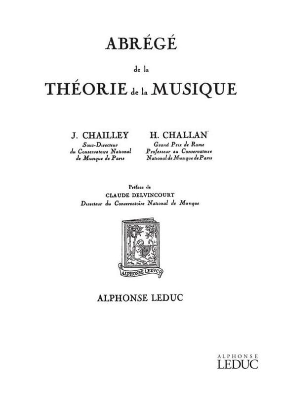 Jacques Chailley / Henri Challan - Abstract of the Theory of Music - Partition - di-arezzo.co.uk