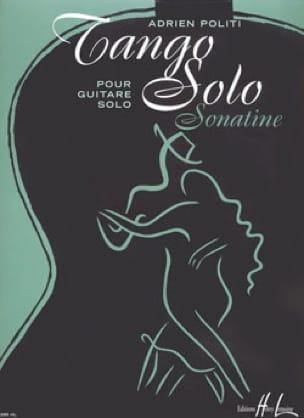 Adrien Politi - Tango Solo - Partition - di-arezzo.co.uk