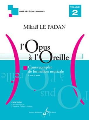 Mikaël LE PADAN - Opus to the Ear - Volume 2 - Partition - di-arezzo.co.uk