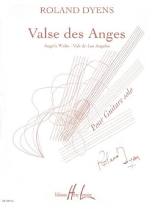 Roland Dyens - Waltz of Angels - Partition - di-arezzo.com