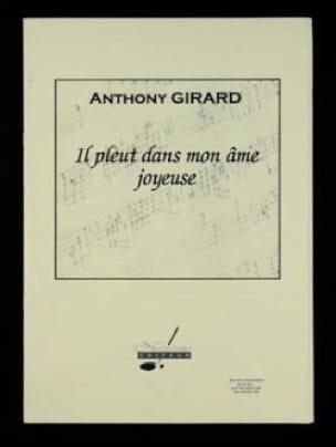 Il pleut dans mon âme joyeuse - Anthony Girard - laflutedepan.com