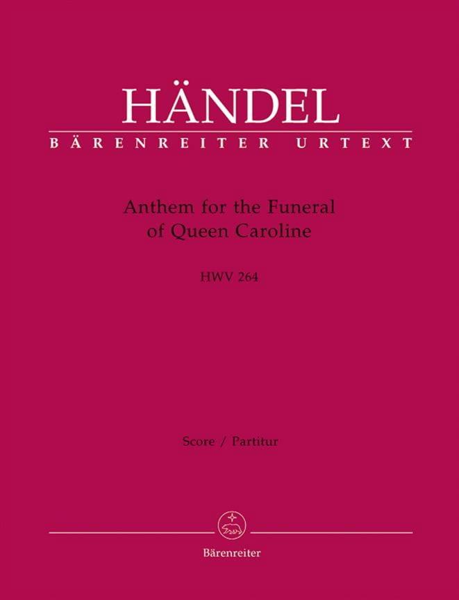 Anthem of the funeral of Queen Caroline - HAENDEL - laflutedepan.com