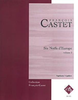 6 Noëls D' Europe -Volume 2 - François Castet - laflutedepan.com