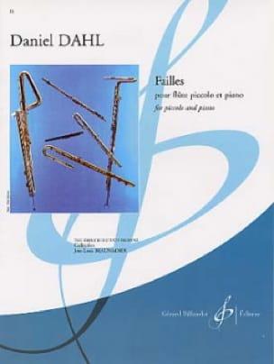 Failles - Piccolo piano - Daniel Dahl - Partition - laflutedepan.com
