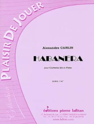 Alexandre Carlin - Habanera - Partition - di-arezzo.co.uk