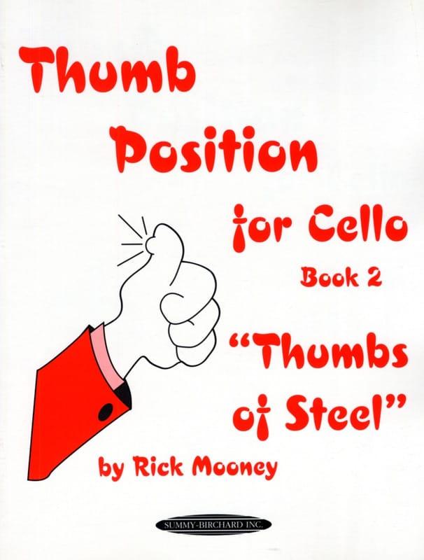 Rick Mooney - Thumb Position for Cello - Book 2 - Partition - di-arezzo.com