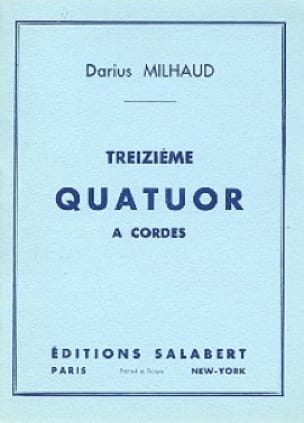 Darius Milhaud - String Quartet No. 13 - Conductor - Partition - di-arezzo.com