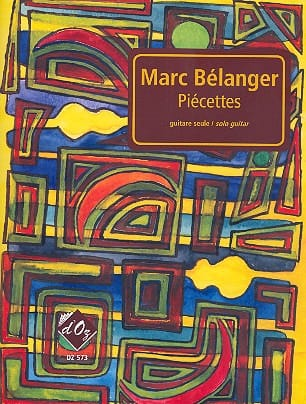 Piécettes - Marc Bélanger - Partition - Guitare - laflutedepan.com