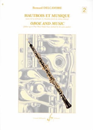 Bernard Delcambre - Oboe and music - Volume 2 - Partition - di-arezzo.co.uk