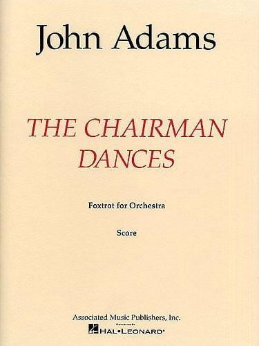 The Chairman Dances - Full Score - John Adams - laflutedepan.com
