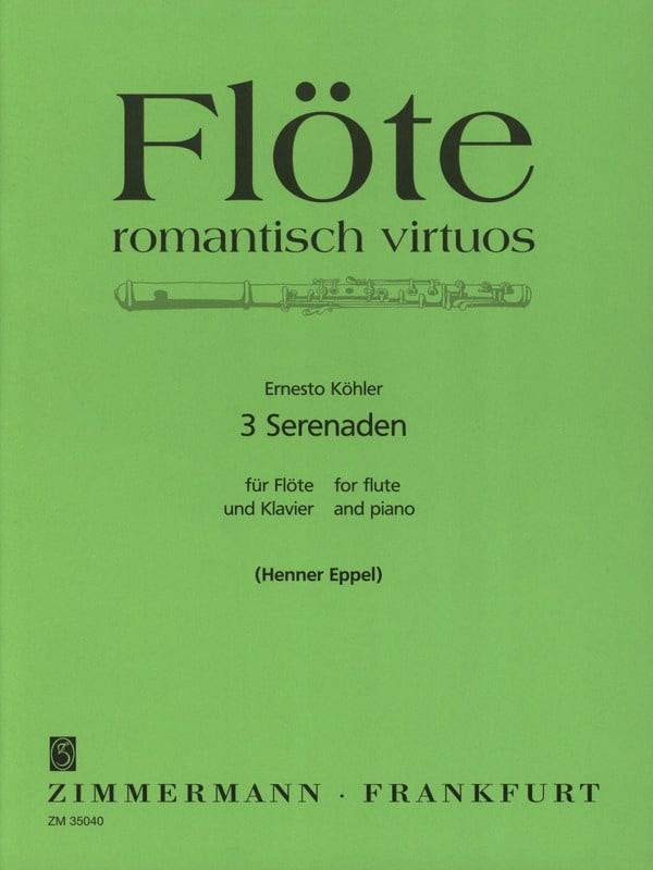 Ernesto KÖHLER - 3 Serenaden Opus 59, 70 - 74 - Partition - di-arezzo.co.uk