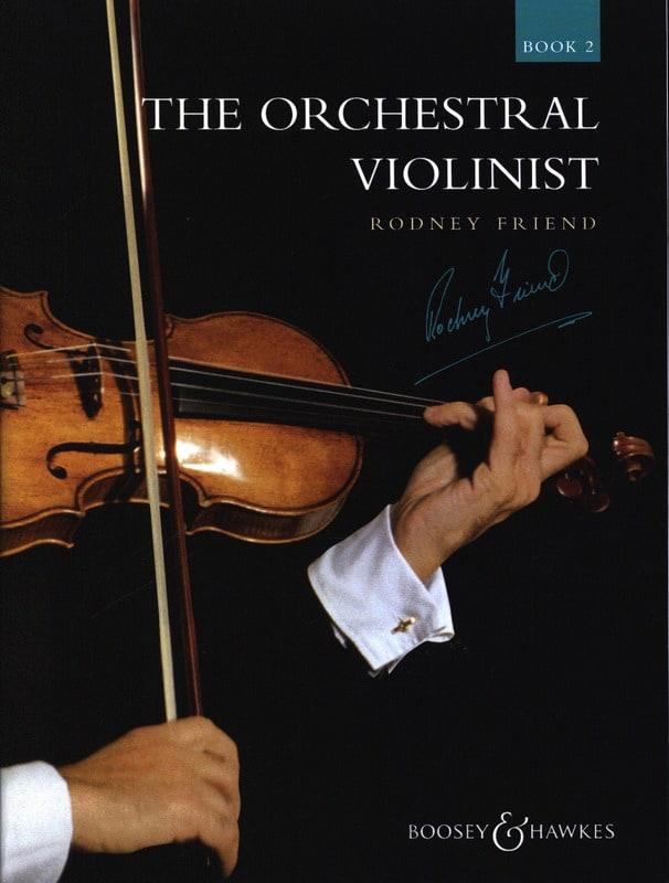 Rodney Friend - The Orchestral Violonist - Book 2 - Partition - di-arezzo.com