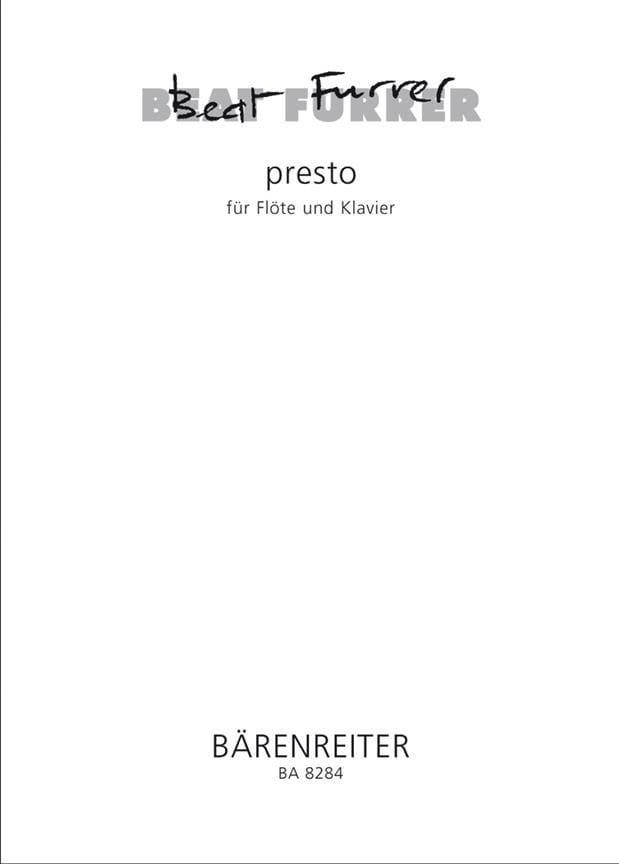 Presto Con Fuoco - Beat Furrer - Partition - laflutedepan.com