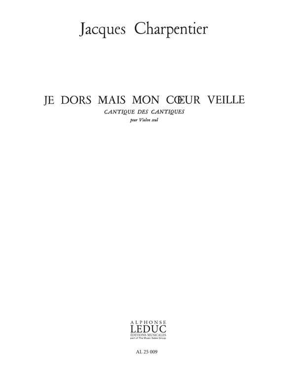 Je Dors mais mon Coeur Veille - CHARPENTIER - laflutedepan.com