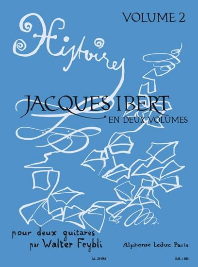 Jacques Ibert / Feybli Walter - Stories - Volume 2 - 2 Guitars - Partition - di-arezzo.com