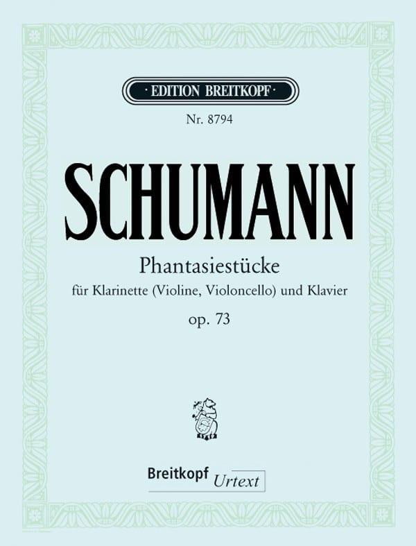 SCHUMANN - Fantasiestücke op. 73 - Klarinette Violine, Cello Klavier - Partition - di-arezzo.com