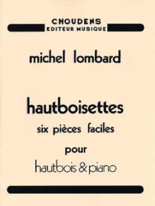 Hautboisettes - 6 Pièces Faciles - Michel Lombard - laflutedepan.com