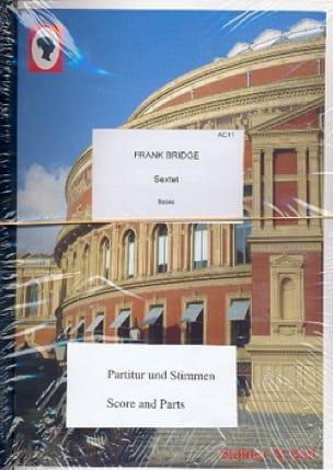 Sextet - Frank Bridge - Partition - Sextuors - laflutedepan.com