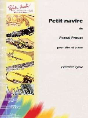 Pascal Proust - Small Ship - Partition - di-arezzo.com