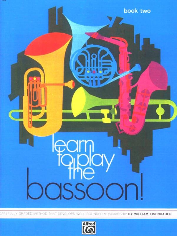 Learn to Play the Bassoon ! - Book 2 - laflutedepan.com