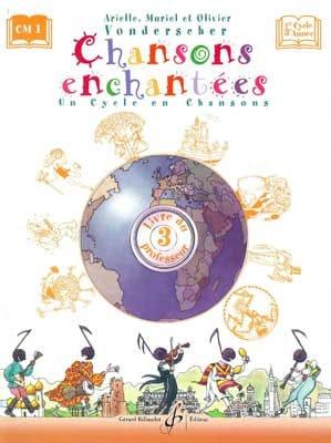 Chansons Enchantées Volume 3 - Prof. - laflutedepan.com