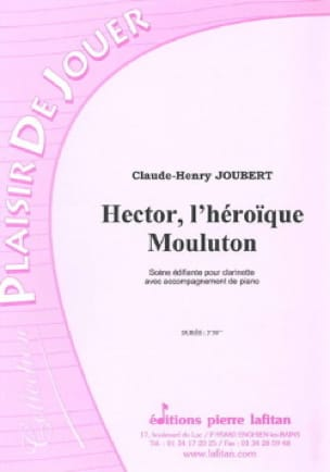 Hector, L' Héroique Mouluton - Claude-Henry Joubert - laflutedepan.com