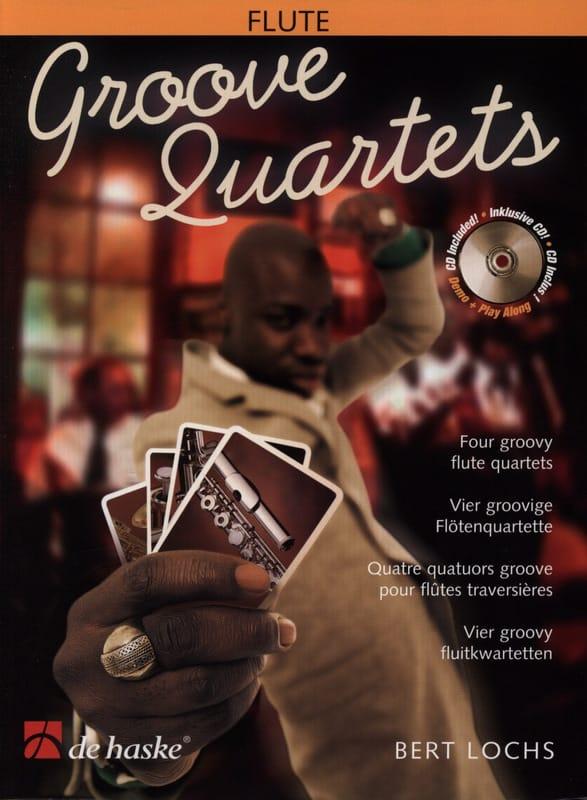Groove Quartets - Flûtes - Bert Lochs - Partition - laflutedepan.com