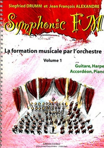 DRUMM Siegfried / ALEXANDRE Jean François - Symphonic FM Volume 1 - Guitar, Harp, Accordion, Piano - Partition - di-arezzo.co.uk