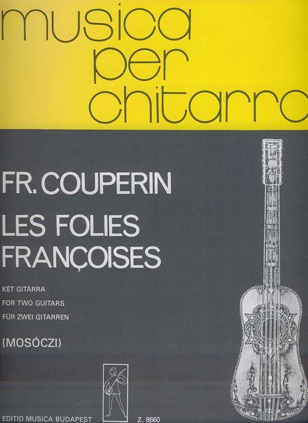 Les Folies françoises -2 guitares - COUPERIN - laflutedepan.com