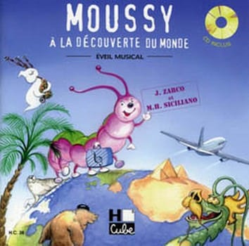 Moussy A la Découverte Du Monde - laflutedepan.com