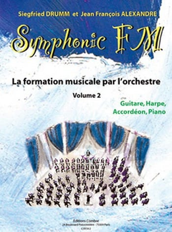 DRUMM Siegfried / ALEXANDRE Jean François - Symphonic FM Volume 2 - Guitar-Harp-Accordion-Piano - Partition - di-arezzo.co.uk