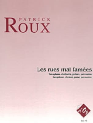 Les Rues Mal Famées - Quatuor - Patrick Roux - laflutedepan.com