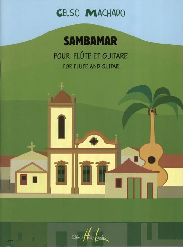 Sambamar - Celso Machado - Partition - Duos - laflutedepan.com