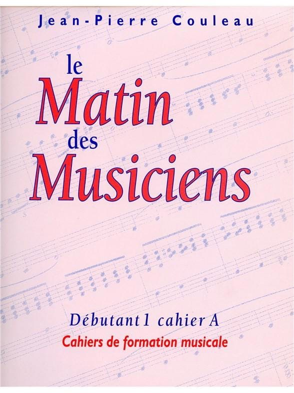 Jean-Pierre Couleau - Morning musicians - D1 Notebook A - Partition - di-arezzo.com