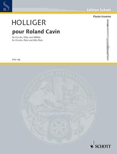 Pour Roland Cavin - Heinz Holliger - Partition - laflutedepan.com