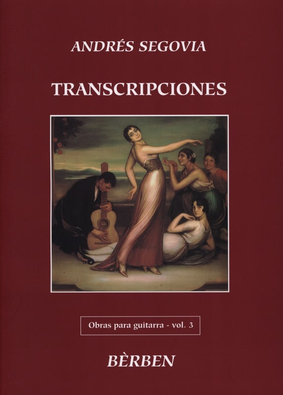Transcriptions Obras - Volume 3 - Andrès Segovia - laflutedepan.com