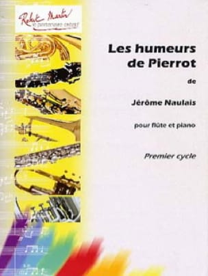 Jerome Naulais - The Moods of Pierrot - Flute and piano - Partition - di-arezzo.com