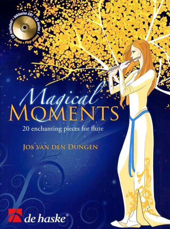Jos van den Dungen - Magical Moments - Partition - di-arezzo.co.uk