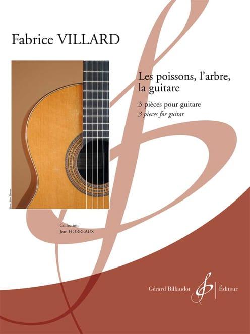 Les Poissons,l'arbre,la Guitare - Villard Fabrice - laflutedepan.com